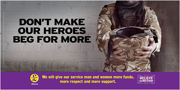 UKIP General Election 2015 Poster - Armed Forces - Dont Make Our Heroes Beg For More