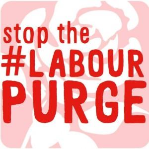 Stop The Labour Purge - LabourPurge - Labour Leadership