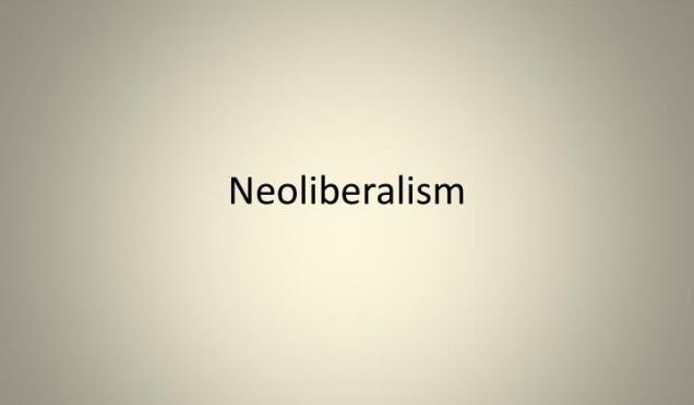 Neoliberalism - Anti Austerity - Capitalism