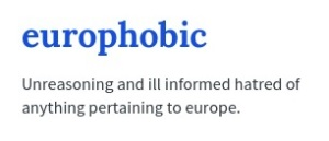 Europhobic - Europhobia - Brexit - European Union - EU Referendum