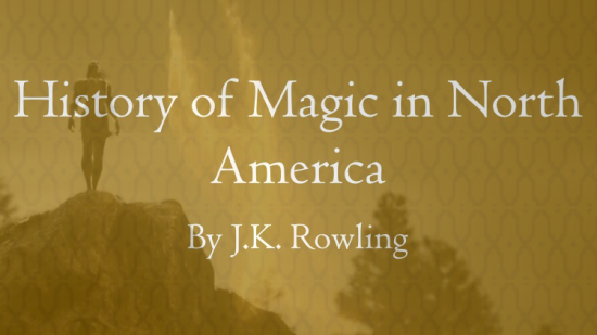 History of Magic in North America - JK Rowling