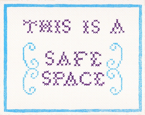This Is A Safe Space - Embroidery