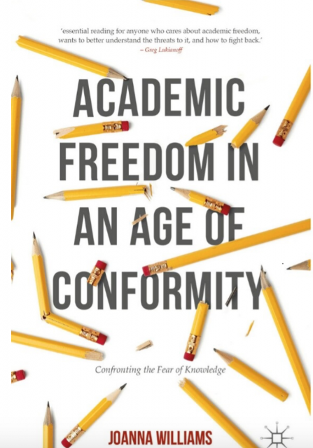 Academic Freedom In An Age Of Conformity - Joanna Williams