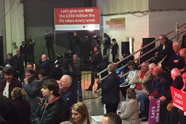 Vote Leave campaign rally - Save Our NHS - 350 million - Brexit