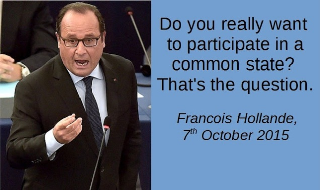 Francois Hollande - Common State - European Union - EU Referendum - Brexit