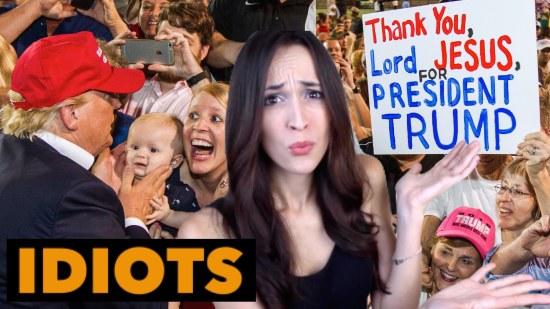 Donald Trump supporters - idiots