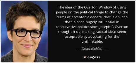 overton-window-rachel-maddow-quote