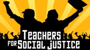 Teachers for Social Justice