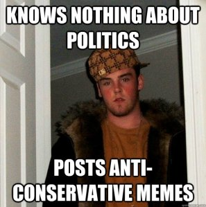 Knows nothing about politics - posts anti conservative memes