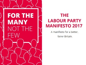 Labour Party Manifesto 2017 - For the many not the few