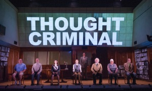 George Orwell - 1984 - Thought Criminal - Almeida Theatre