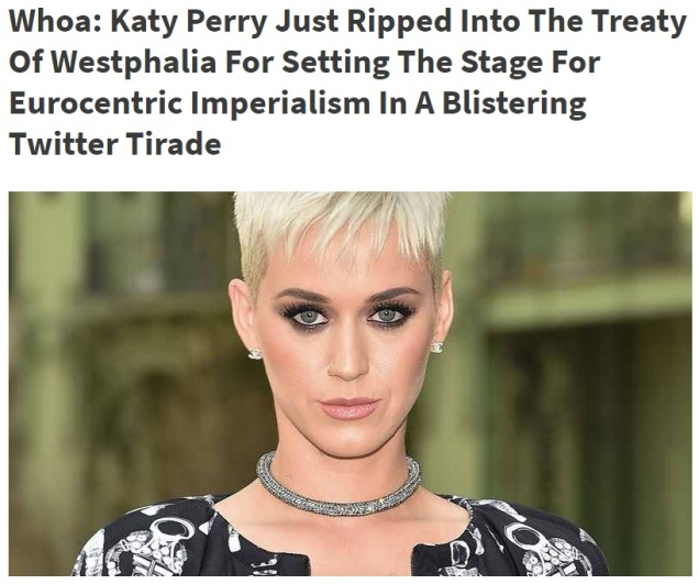 Katy Perry - Treaty of Westphalia - Nation States