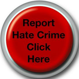 Report Hate Crime - Click Here