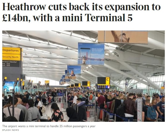 Heathrow airport expansion cut back - third runway - mini terminal 5 - infrastructure planning in Britain